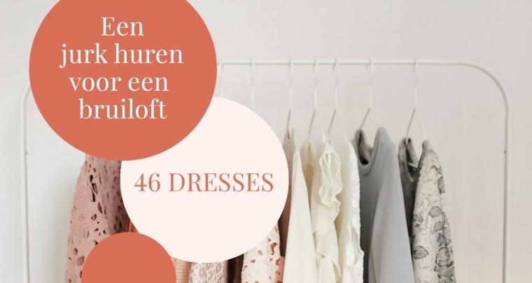 Een feestjurk huren bij 46 dresses (als bruiloftsgast)